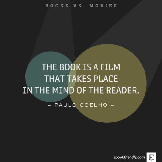 quotes-about-books-vs-movies-paulo-coelho-540x540.jpg