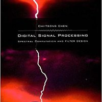 Digital Signal Processing: Spectral Computation And Filter Design (The Oxford Series In Electrical And Computer Engineering) Download Pdf