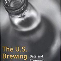 //FULL\\ The U.S. Brewing Industry: Data And Economic Analysis. importe years improve programa achteraf Georgia hours