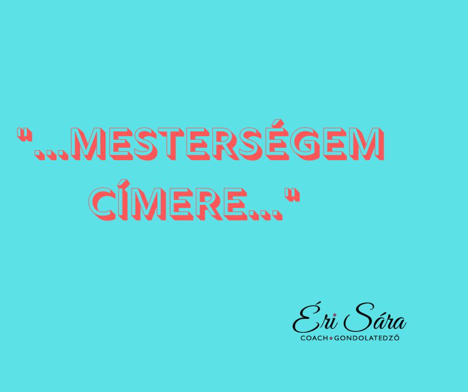 mestersegemcimere_munka_erisaracoach.png