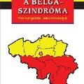 Friss és ropogós - A belga-szindróma