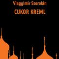 Ajánló - Cukor-Kreml