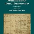 A családnév-változtatások történetei időben, térben, társadalomban - Farkas Tamás és Kozma István (szerk.)