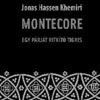 Friss és ropogós - Khemiri: Montecore