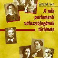 Fejezetek - A nők parlamenti választójogának története Magyarországon 1919−1938