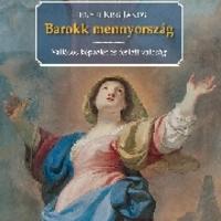 Friss és ropogós - Jernyei Kiss János: Barokk mennyország