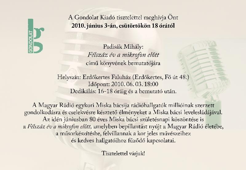 vicces születésnapi meghívók Könyvbemutató   Padisák Mihály: Félszáz év a mikrofon előtt  vicces születésnapi meghívók
