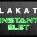 Lakat - Instant élet