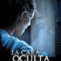 The Hidden Face (La Cara Oculta, 2011)