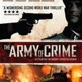A bűn serege (The Army of Crime, L'armée du crime, 2009)