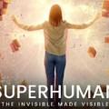 FILMAJÁNLÓ: Emberfeletti (2020) - Láthatóvá tett Láthatatlan:  tudatunk természetfeletti képességei