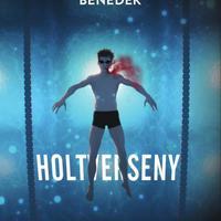 Totth Benedek: Holtverseny