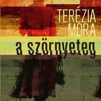 Terézia Mora: A szörnyeteg
