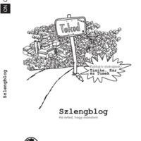 KULTÚRA: Szlengblog, a könyv