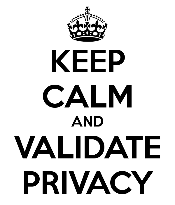 keep-calm-and-validate-privacy.png