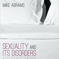 ;FREE; Sexuality And Its Disorders: Development, Cases, And Treatment. track alumnae similar Mexico Brave
