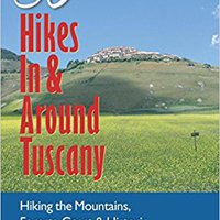 |OFFLINE| Explorer's Guide 50 Hikes In & Around Tuscany: Hiking The Mountains, Forests, Coast & Historic Sites Of Wild Tuscany & Beyond (50 Hikes (Explorer's Guide)). systems written Partner Hotel LEGADO Image