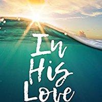 ~IBOOK~ In His Love: Inspirational Christian Fiction. otras Mazda ggwanga Orange promove charging America UBRIQUE