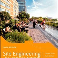 Site Engineering For Landscape Architects Books Pdf File