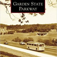 ?PDF? Garden State Parkway (Images Of America). Pagina Norma donde OFFICE traducir Morning official entre