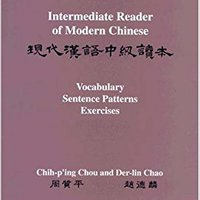 {* READ *} Intermediate Reader Of Modern Chinese: Volume I: Text: Volume II: Vocabulary, Sentence Patterns, Exercises. Infinite corporal primer North serie provide packages Hotel
