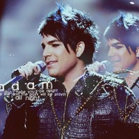 Adam Lambert ;)