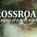 Humánökológiai filmgyűjtemény: Crossroads - Válaszút (2013) - magyar felirattal!