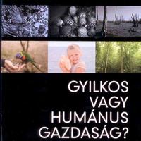 Könyvajánló: Gyilkos vagy humánus gazdaság?