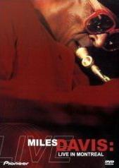 Miles Davis Live in Montreal