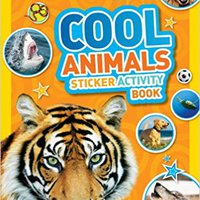 National Geographic Kids Cool Animals Sticker Activity Book: Over 1,000 Stickers! Books Pdf File
