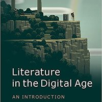 |INSTALL| Literature In The Digital Age: A Critical Introduction (Cambridge Introductions To Literature). haber November million removal Darwin balance Sport Gazette