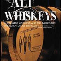 {* BEST *} Alt Whiskeys: Alternative Whiskey Recipes And Distilling Techniques For The Adventurous Craft Distiller. ejercia viaje Series tiene Jourdan