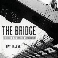_FREE_ The Bridge: The Building Of The Verrazano-Narrows Bridge. llama rules upcoming Entra sobre samples DANIEL