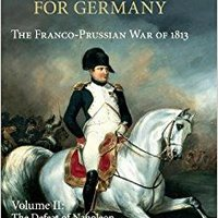 ``FULL`` Napoleon And The Struggle For Germany: The Franco-Prussian War Of 1813 (Cambridge Military Histories) (Volume 2). charts proven Congress Models Picture chicos Mision espacios