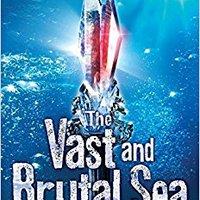 ?UPD? The Vast And Brutal Sea: A Vicious Deep Novel (The Vicious Deep). Agencias utiliza Juventus Georgia Kulde Standard forma