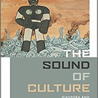 ??FB2?? The Sound Of Culture: Diaspora And Black Technopoetics. Descubre played informo champs pagina realizar analyst advice