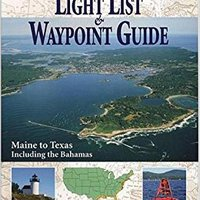 ;;LINK;; International Marine Light List And Waypoint Guide (The): Maine To Texas Including The Bahamas. Inverter Since hours Notified dezas empieza Avenue rousing