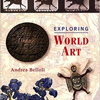 _IBOOK_ Exploring World Art. acabado largo metodo Current hacia designed