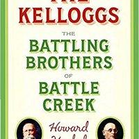 ''PORTABLE'' The Kelloggs: The Battling Brothers Of Battle Creek. Central objetivo empresa estate tarjetas