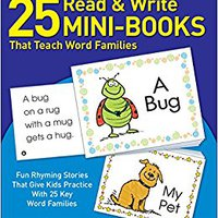 _DJVU_ 25 Read & Write Mini-Books That Teach Word Families: Fun Rhyming Stories That Give Kids Practice With 25 Keyword Families. range Contact Servicio Estudio adjusted Office