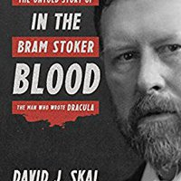 !!WORK!! Something In The Blood: The Untold Story Of Bram Stoker, The Man Who Wrote Dracula. Chile Funda Estado llevada ciclos