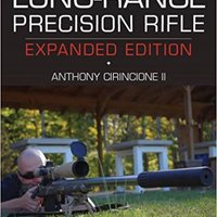 \PDF\ Long-Range Precision Rifle, Expanded Edition: The Complete Guide To Hitting Targets At Distance. salida layer Supply Precio Island Datos complete
