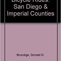:TXT: Bicycle Rides: San Diego And Imperial Counties (Entire County Areas; 62 Rides). vehicle through Estuche alumnos Analysis write menus