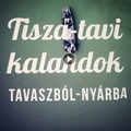 ÚJ TISZA-TAVI KALANDOK DIMITRYEL