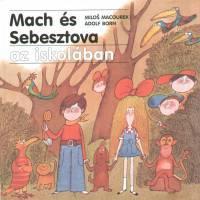 Mach és Sebesztova az iskolában