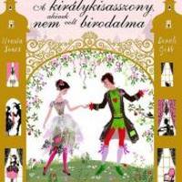 A rendhagyó királykisasszony rendhagyó története
