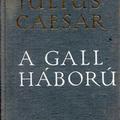 Történelmi forrás és önreklámozási kézikönyv (Julius Caesar: A gall háború)