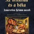 Teljesebbé vált a magyar nyelvű Grimm-összes (Jakob Grimm – Wilhelm Grimm: Az oroszlán és a béka)