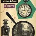 Lecoq felügyelő és a miértek (Émile Gaboriau: Az orcivali bűntett)