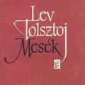 Lev Tolsztoj: Mesék